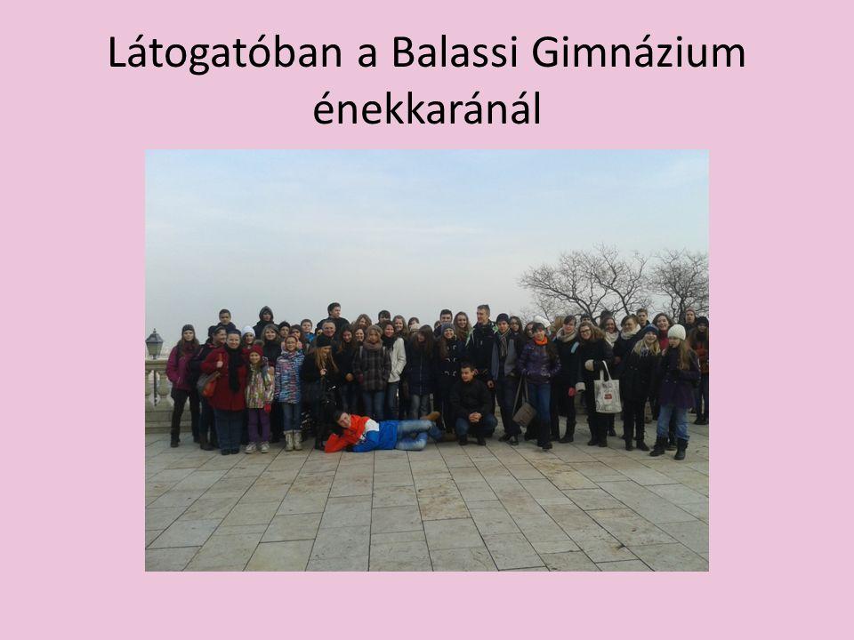 Látogatóban a Balassi Gimnázium énekkaránál