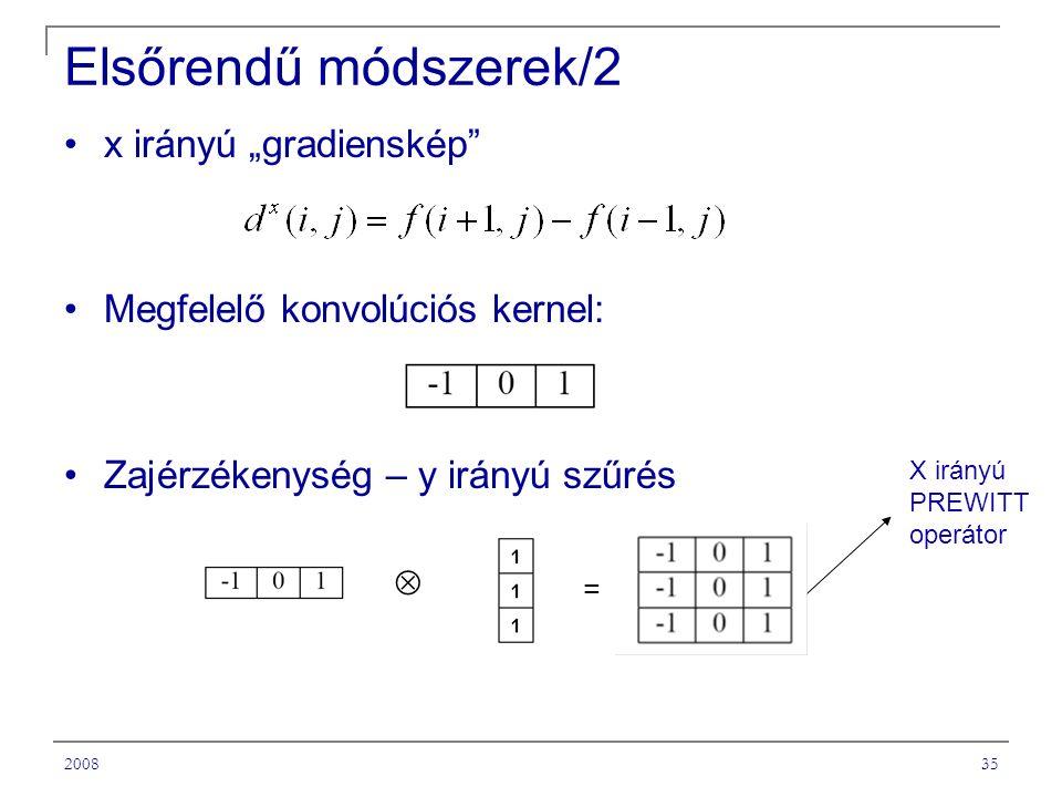 """200835 Elsőrendű módszerek/2 x irányú """"gradienskép Megfelelő konvolúciós kernel: Zajérzékenység – y irányú szűrés  = X irányú PREWITT operátor"""