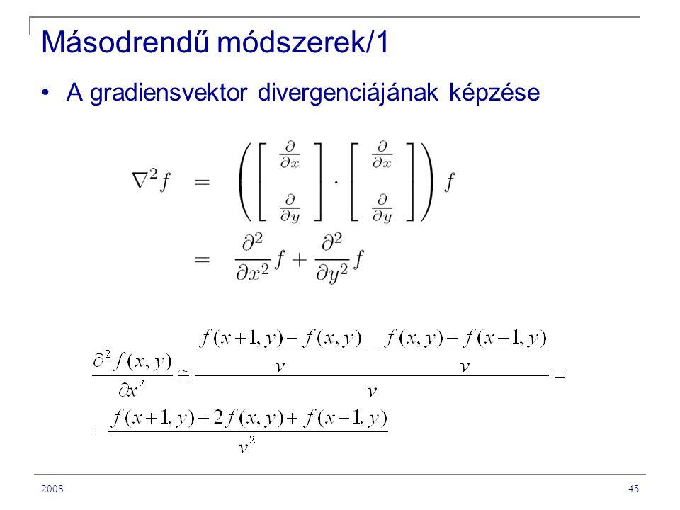 200845 Másodrendű módszerek/1 A gradiensvektor divergenciájának képzése
