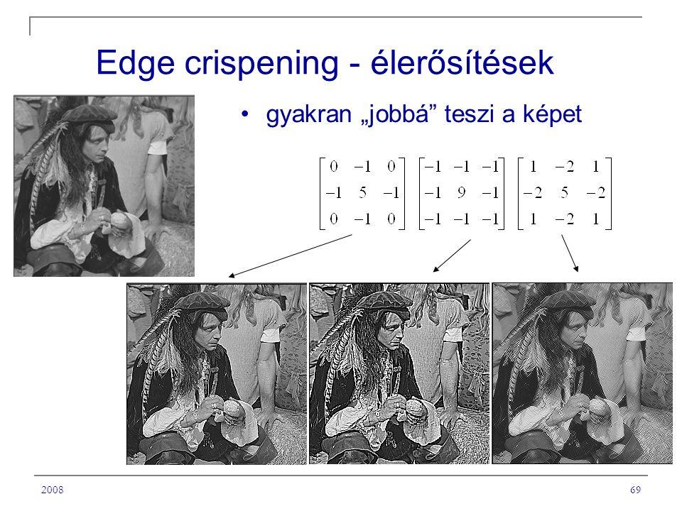 """200869 Edge crispening - élerősítések gyakran """"jobbá teszi a képet"""