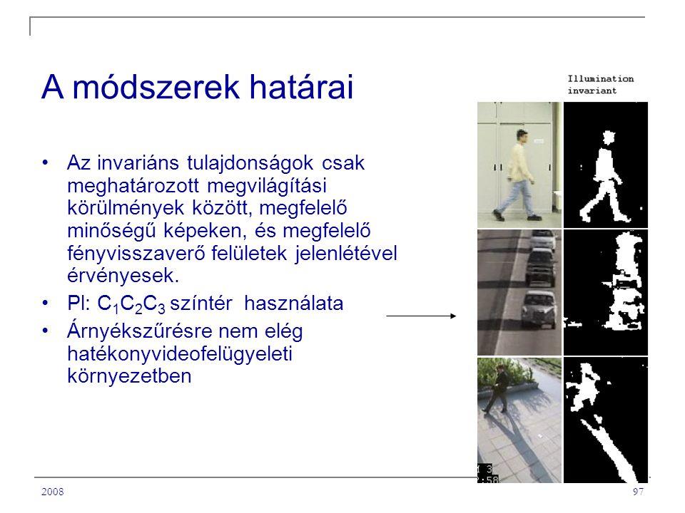 200897 A módszerek határai Az invariáns tulajdonságok csak meghatározott megvilágítási körülmények között, megfelelő minőségű képeken, és megfelelő fényvisszaverő felületek jelenlétével érvényesek.