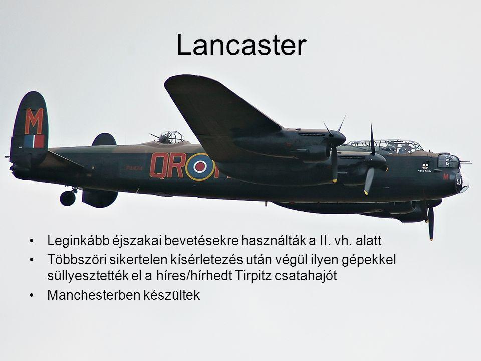 Lancaster Leginkább éjszakai bevetésekre használták a II.