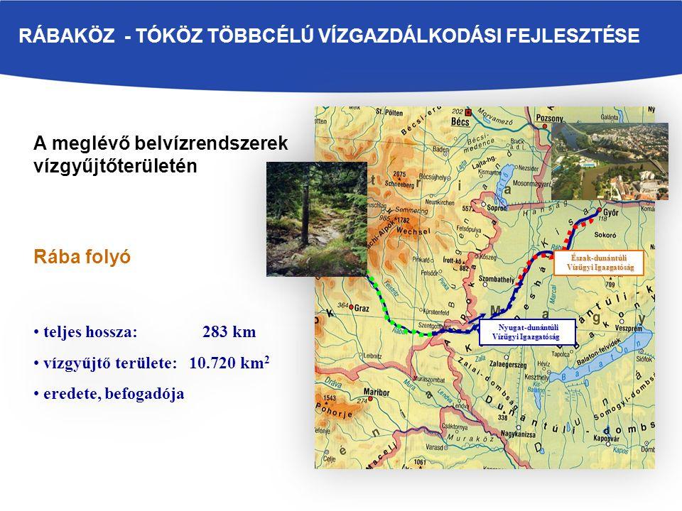 A meglévő belvízrendszerek vízgyűjtőterületén Rába folyó Rába Észak-dunántúli Vízügyi Igazgatóság Vízügyi Igazgatóság teljes hossza: 283 km vízgyűjtő