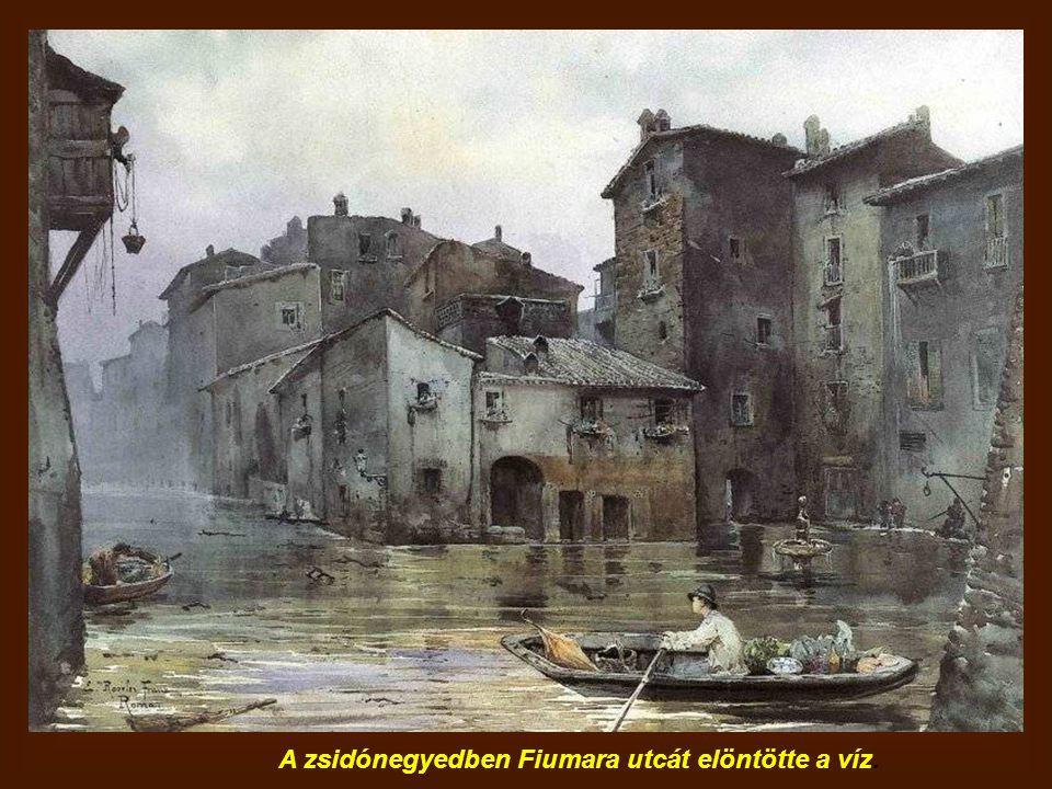A zsidónegyedben Fiumara utcát elöntötte a víz.