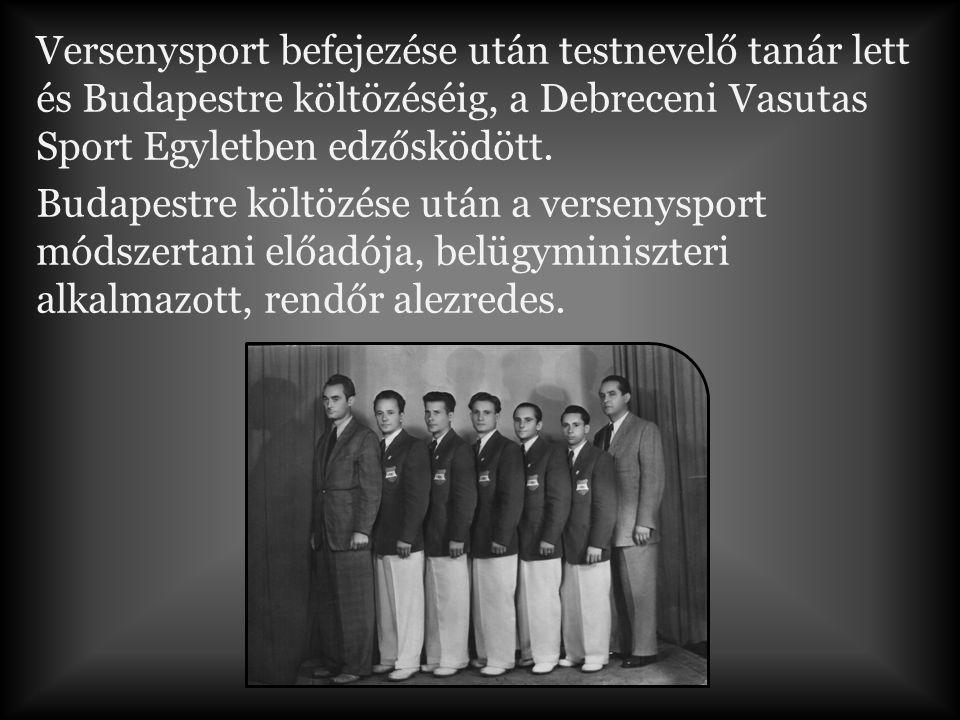 Versenysport befejezése után testnevelő tanár lett és Budapestre költözéséig, a Debreceni Vasutas Sport Egyletben edzősködött.