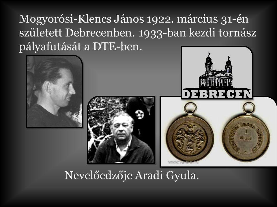 Mogyorósi-Klencs János 1922.március 31-én született Debrecenben.