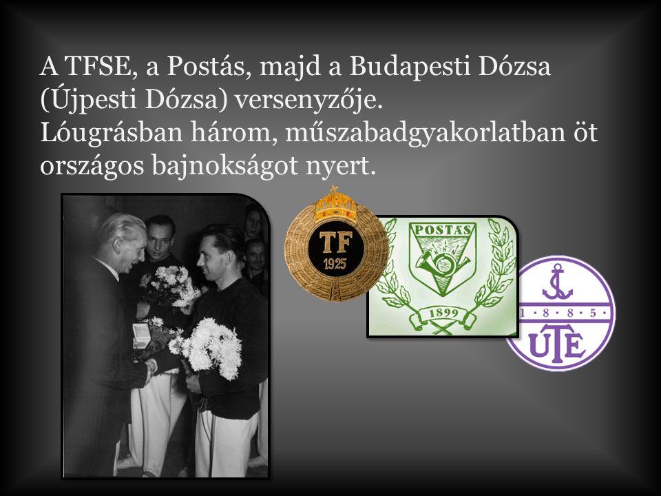 A TFSE, a Postás, majd a Budapesti Dózsa (Újpesti Dózsa) versenyzője.