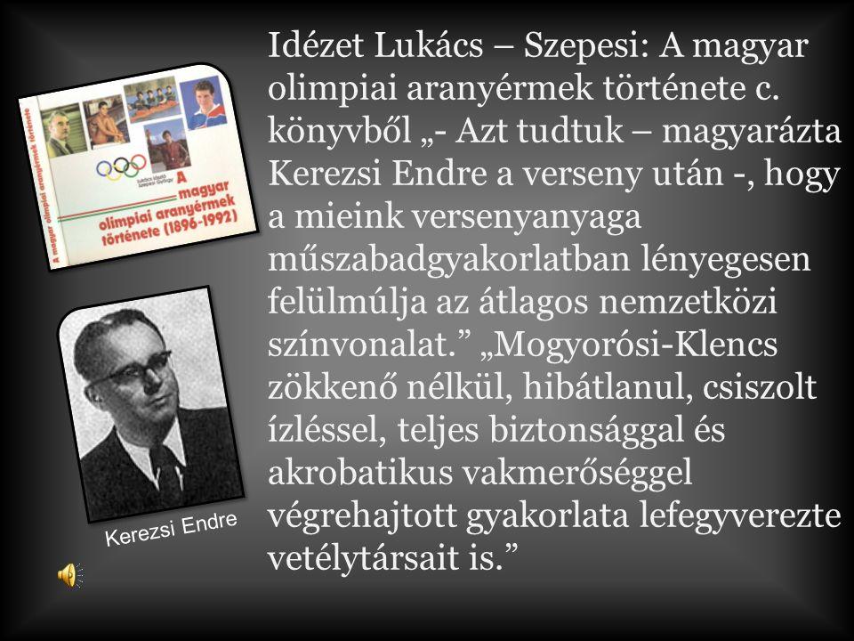 Idézet Lukács – Szepesi: A magyar olimpiai aranyérmek története c.