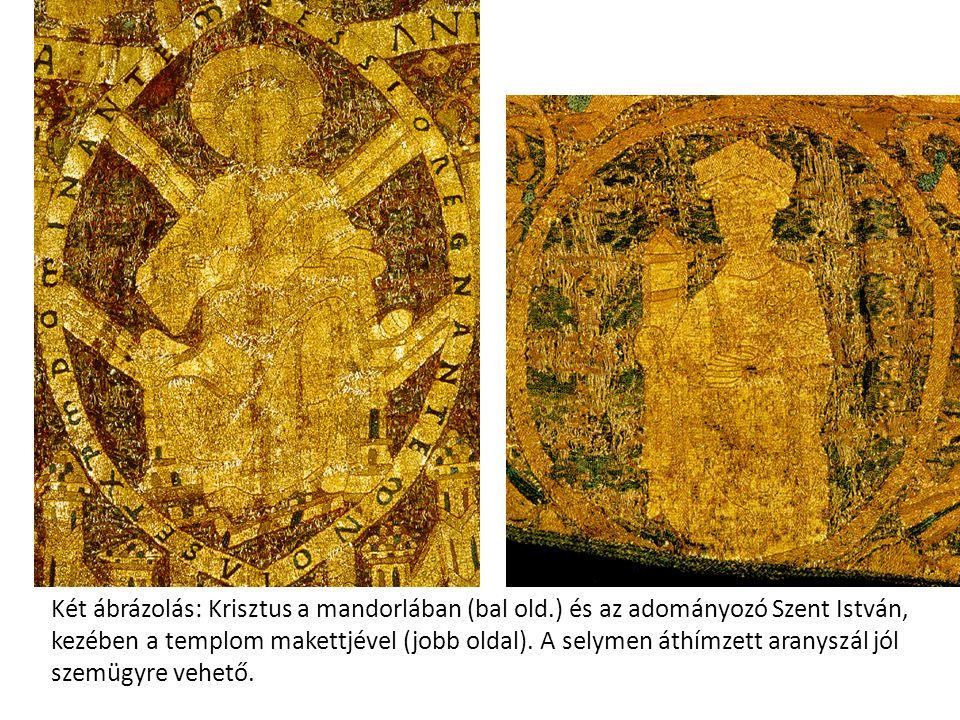 Két ábrázolás: Krisztus a mandorlában (bal old.) és az adományozó Szent István, kezében a templom makettjével (jobb oldal). A selymen áthímzett aranys