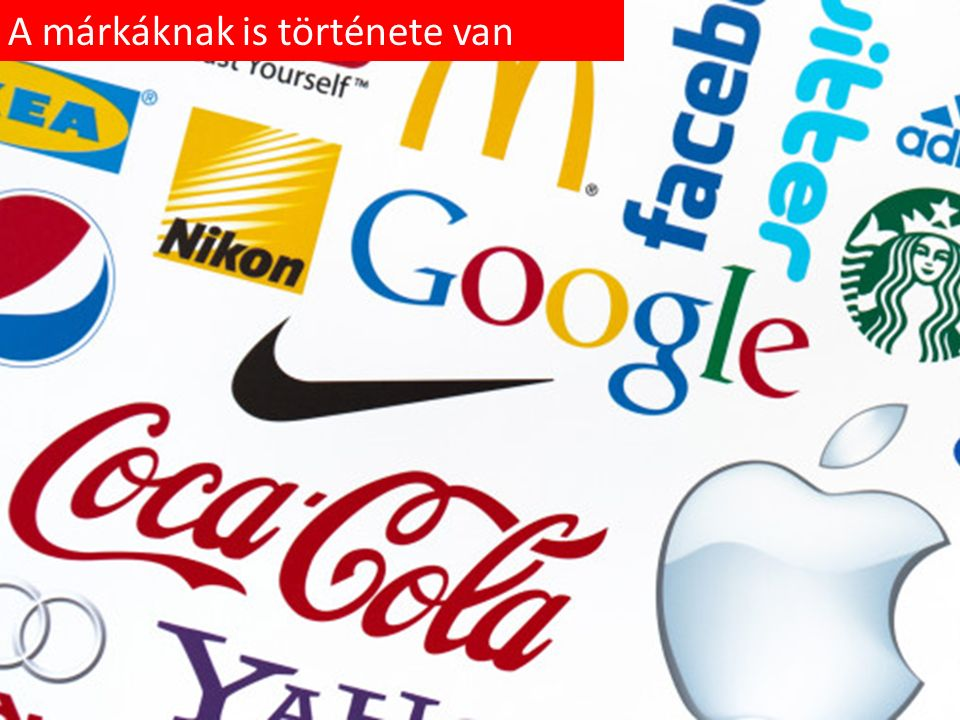 A márkáknak is története van