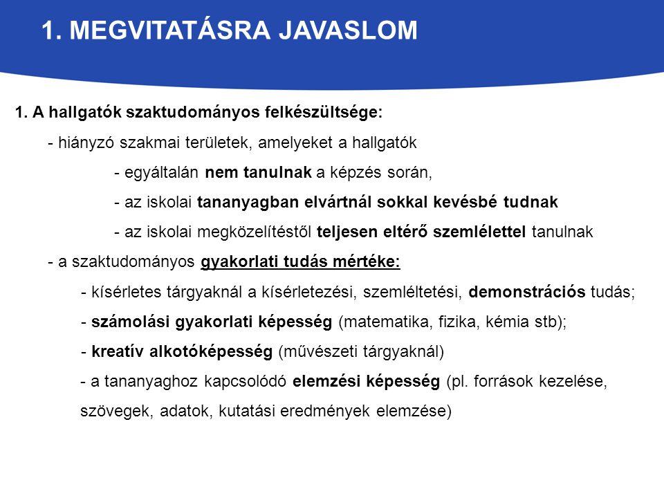 2.MEGVITATÁSRA JAVASLOM 2.