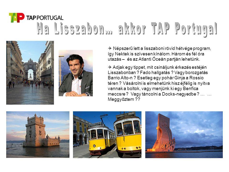  Népszerű lett a lisszaboni rövid hétvége program, így Nektek is szívesen kínálom.