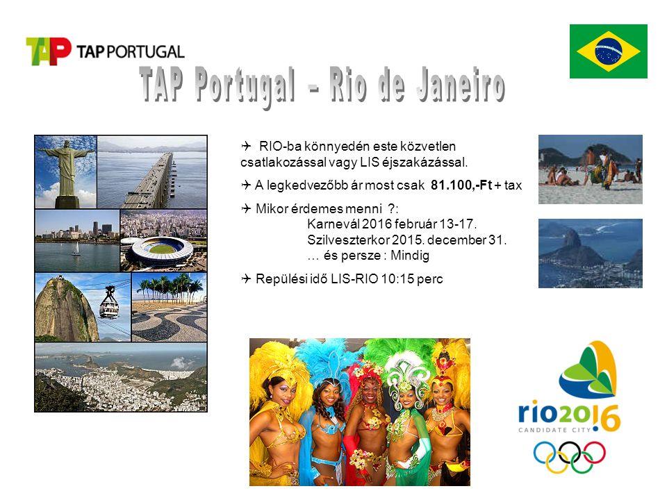  RIO-ba könnyedén este közvetlen csatlakozással vagy LIS éjszakázással.