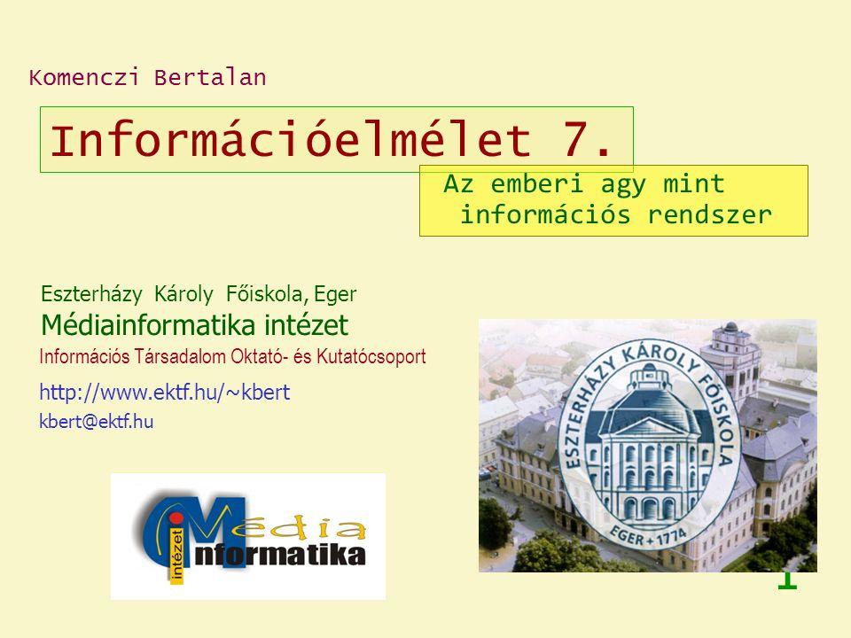 1.Bevezetés 2. Anyag, energia, információ 3. Az információfogalom értelmezései 4.