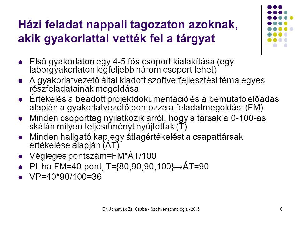 SWOT elemzés (vállalati példa) Dr. Johanyák Zs. Csaba - Szoftvertechnológia - 201557