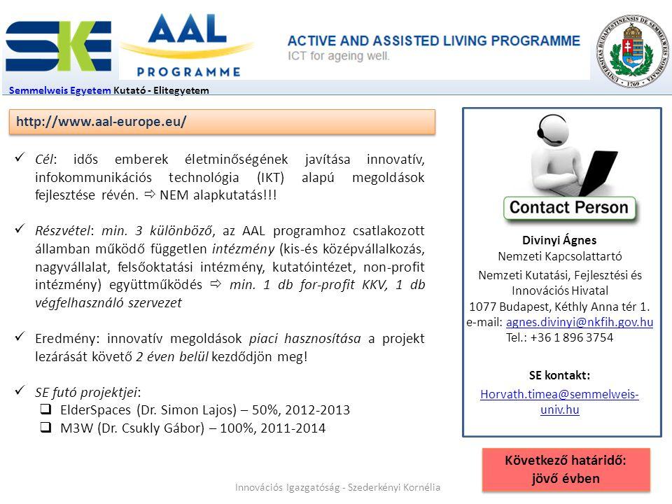 Semmelweis EgyetemSemmelweis Egyetem Kutató - Elitegyetem Divinyi Ágnes Nemzeti Kapcsolattartó Nemzeti Kutatási, Fejlesztési és Innovációs Hivatal 1077 Budapest, Kéthly Anna tér 1.