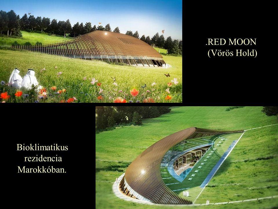 Bioklimatikus rezidencia Marokkóban..RED MOON (Vörös Hold)