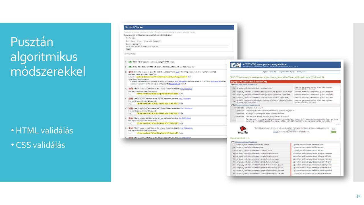 Pusztán algoritmikus módszerekkel HTML validálás CSS validálás 32