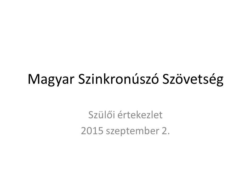 Magyar Szinkronúszó Szövetség Szülői értekezlet 2015 szeptember 2.