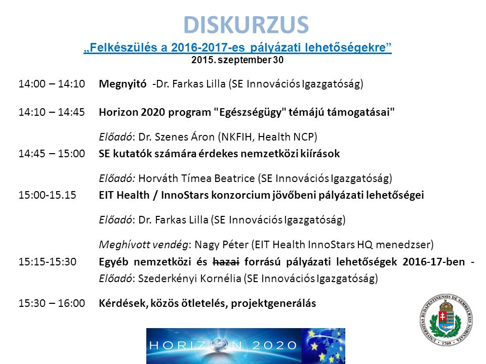 DISKURZUS EIT HEALTH Lilla Farkas Semmelweis University Innovation Center