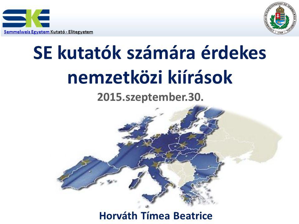 SE kutatók számára érdekes nemzetközi kiírások 2015.szeptember.30.