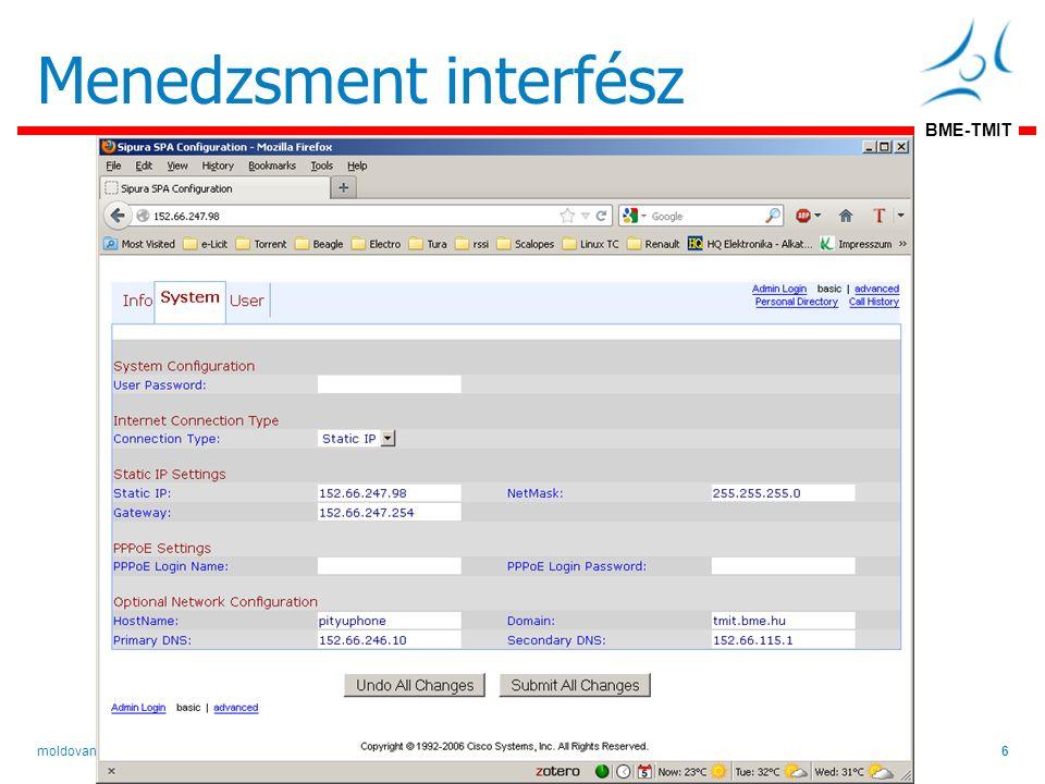 BME-TMIT Menedzsment interfész Építsünk IP telefont!6moldovan@tmit.bme.hu