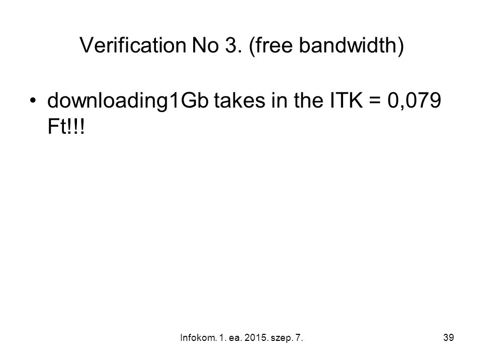 Infokom.1. ea. 2015. szep. 7.39 Verification No 3.