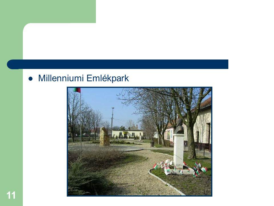 11 Millenniumi Emlékpark