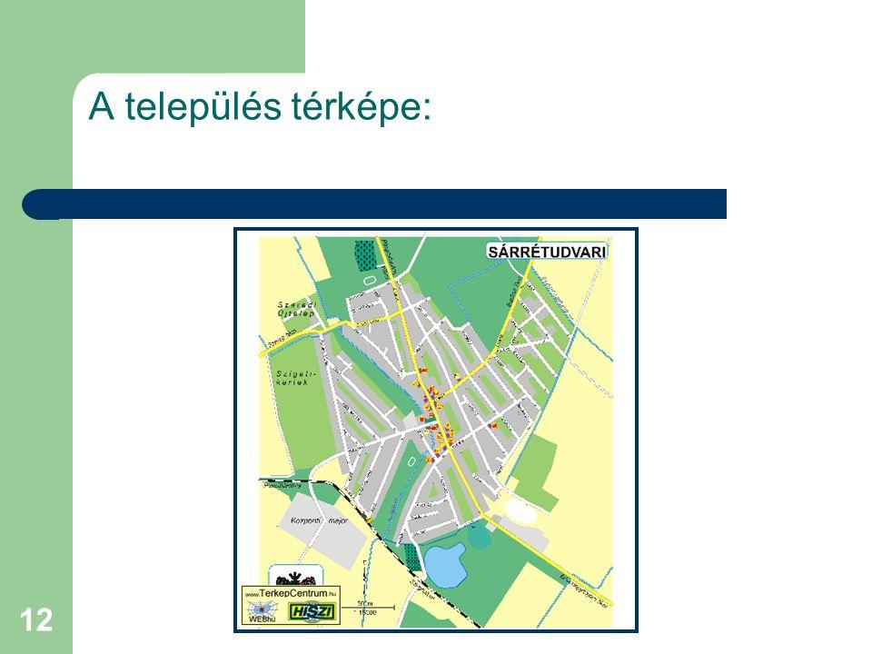 12 A település térképe: