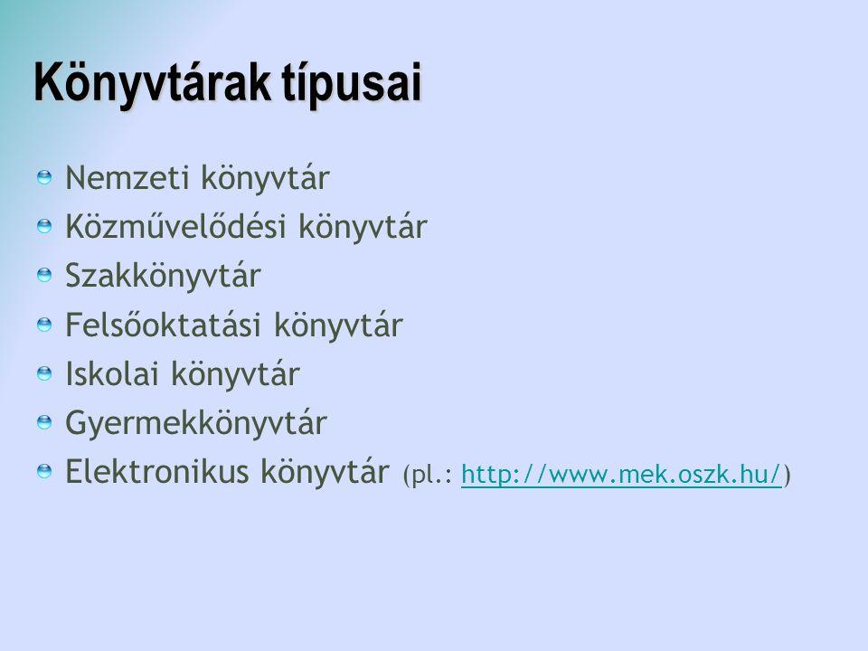 Nemzeti könyvtár (OSZK) Országos Széchényi Könyvtár Teljesség igényével, magyar vonatkozású anyagok Köteles példány (A 60/1998.