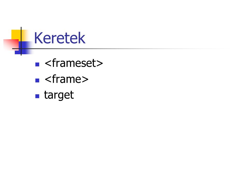 Keretek target