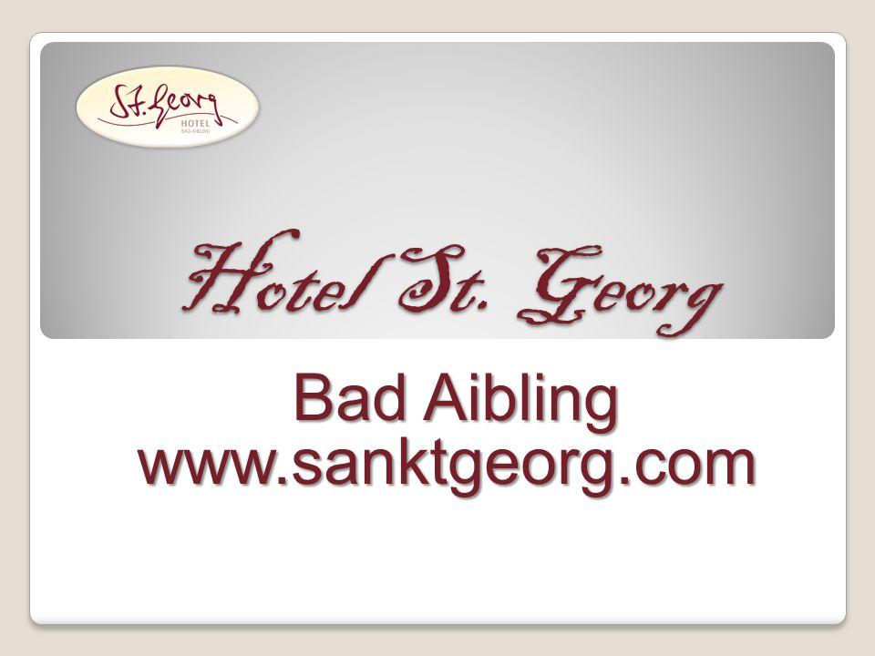 Hotel St. Georg Bad Aibling Bad Aiblingwww.sanktgeorg.com