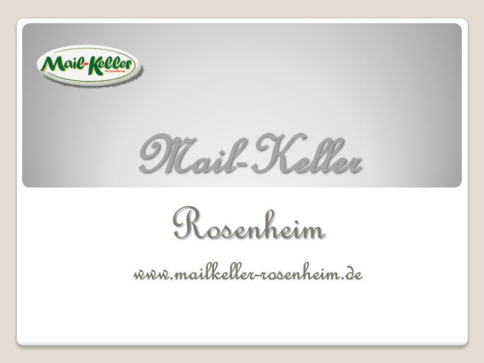 Mail-Keller Rosenheim www.mailkeller-rosenheim.de