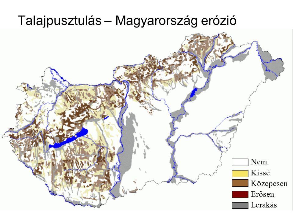 Talajpusztulás – Magyarország erózió Nem Kissé Közepesen Erősen Lerakás