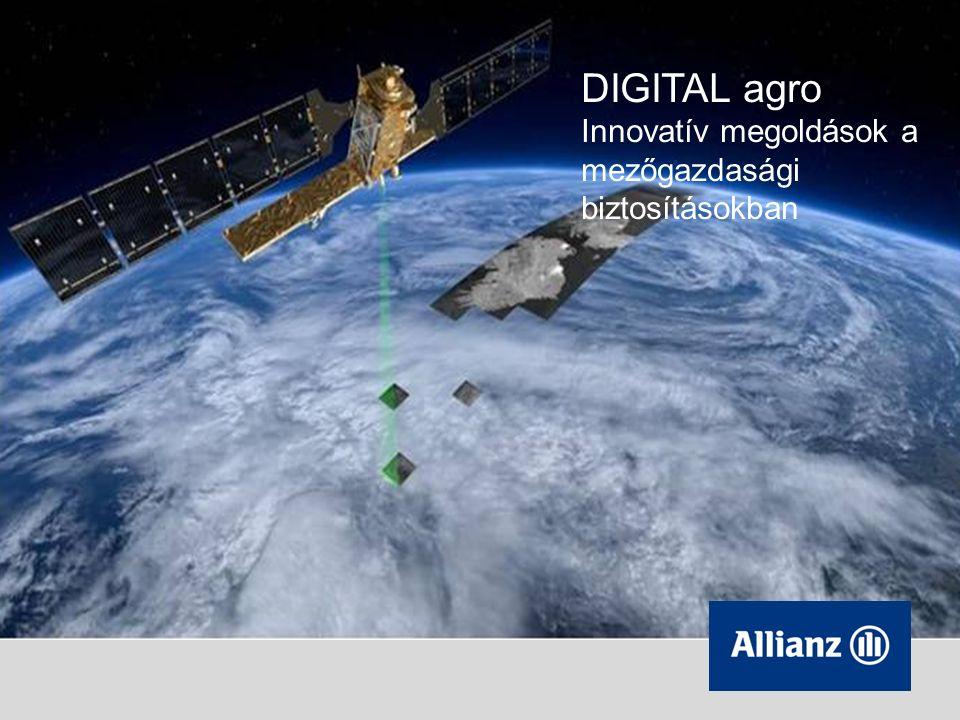 DIGITAL agro Innovatív megoldások a mezőgazdasági biztosításokban