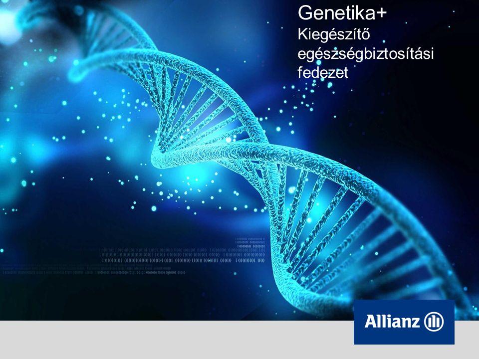 Genetika+ Kiegészítő egészségbiztosítási fedezet