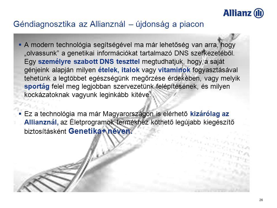 """26 Géndiagnosztika az Allianznál – újdonság a piacon  A modern technológia segítségével ma már lehetőség van arra, hogy """"olvassunk a genetikai információkat tartalmazó DNS szerkezetéből."""