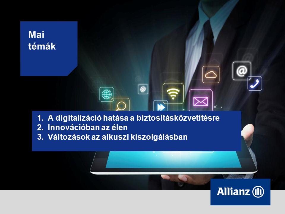Mai témák 1.A digitalizáció hatása a biztosításközvetítésre 2.Innovációban az élen 3.Változások az alkuszi kiszolgálásban