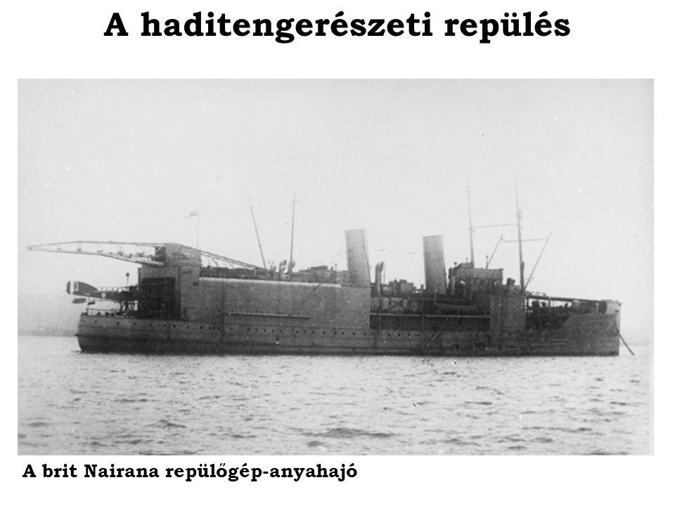 A haditengerészeti repülés A brit Nairana repülőgép-anyahajó