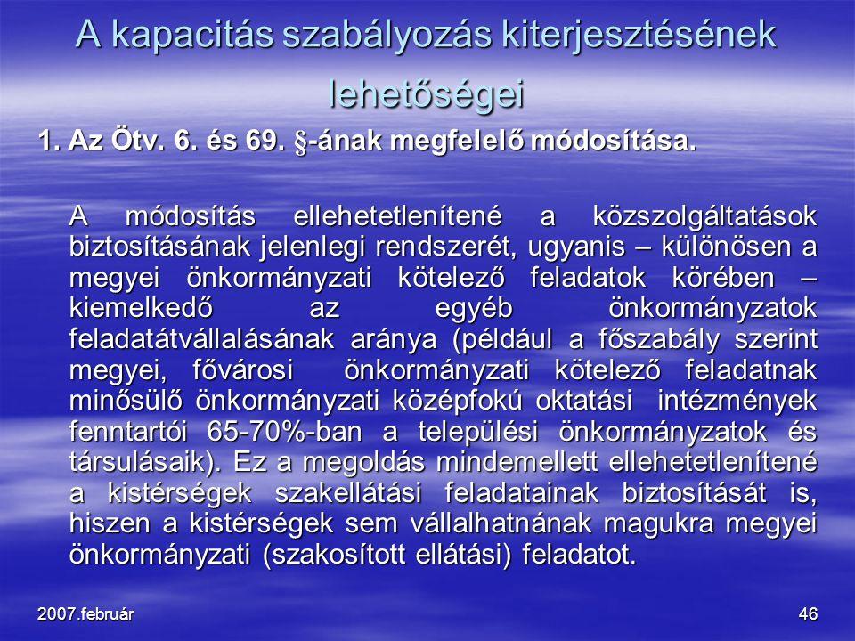 2007.február46 A kapacitás szabályozás kiterjesztésének lehetőségei 1.