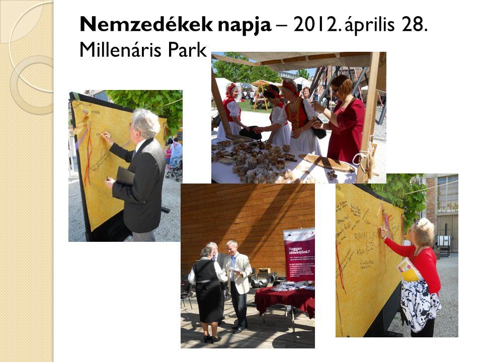 Nemzedékek napja – 2012. április 28. Millenáris Park