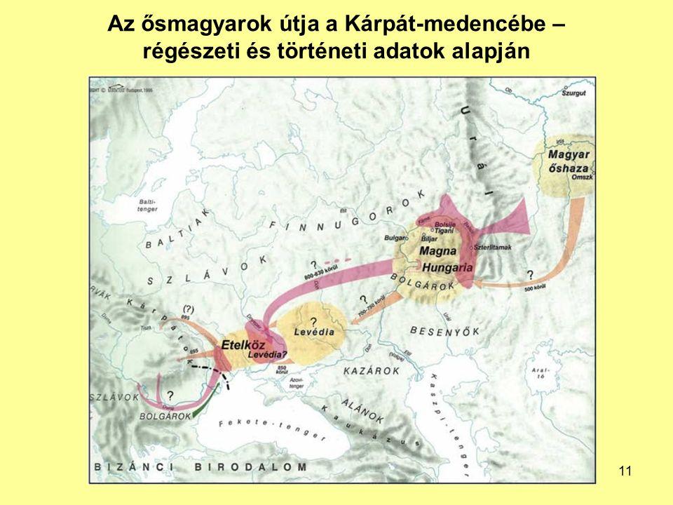 Az ősmagyarok útja a Kárpát-medencébe – régészeti és történeti adatok alapján 11