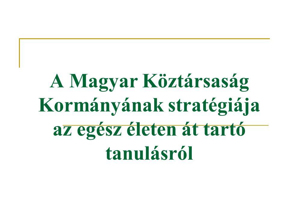 A Magyar Köztársaság Kormányának stratégiája az egész életen át tartó tanulásról
