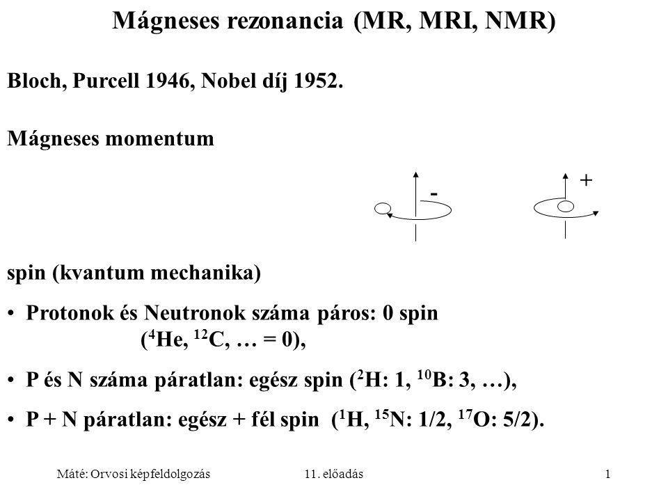 Máté: Orvosi képfeldolgozás11.