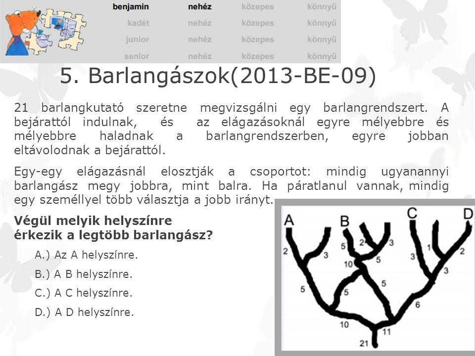 6.Betűpárok (2013-CA-06) Az egyforma betűt tartalmazó körök és négyzetek egy párt alkothatnak.