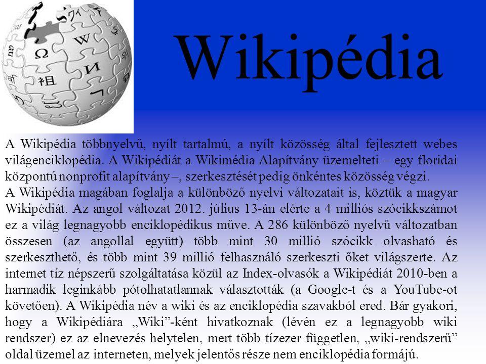 Wikipédia Készítette: Csaplár Dominik