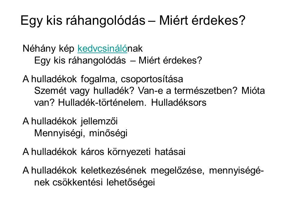 Szelektív gyűjtés 3.Lakossági hulladékgyűjtő udvarok Budapesten: III., Testvérhegyi út 10/a.