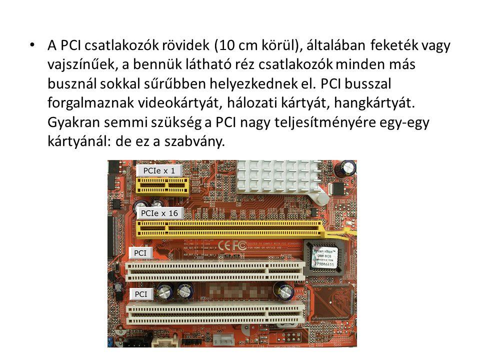 A PCI csatlakozók rövidek (10 cm körül), általában feketék vagy vajszínűek, a bennük látható réz csatlakozók minden más busznál sokkal sűrűbben helyez
