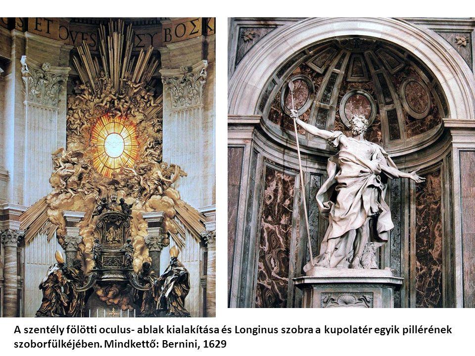 A szentély fölötti oculus- ablak kialakítása és Longinus szobra a kupolatér egyik pillérének szoborfülkéjében. Mindkettő: Bernini, 1629