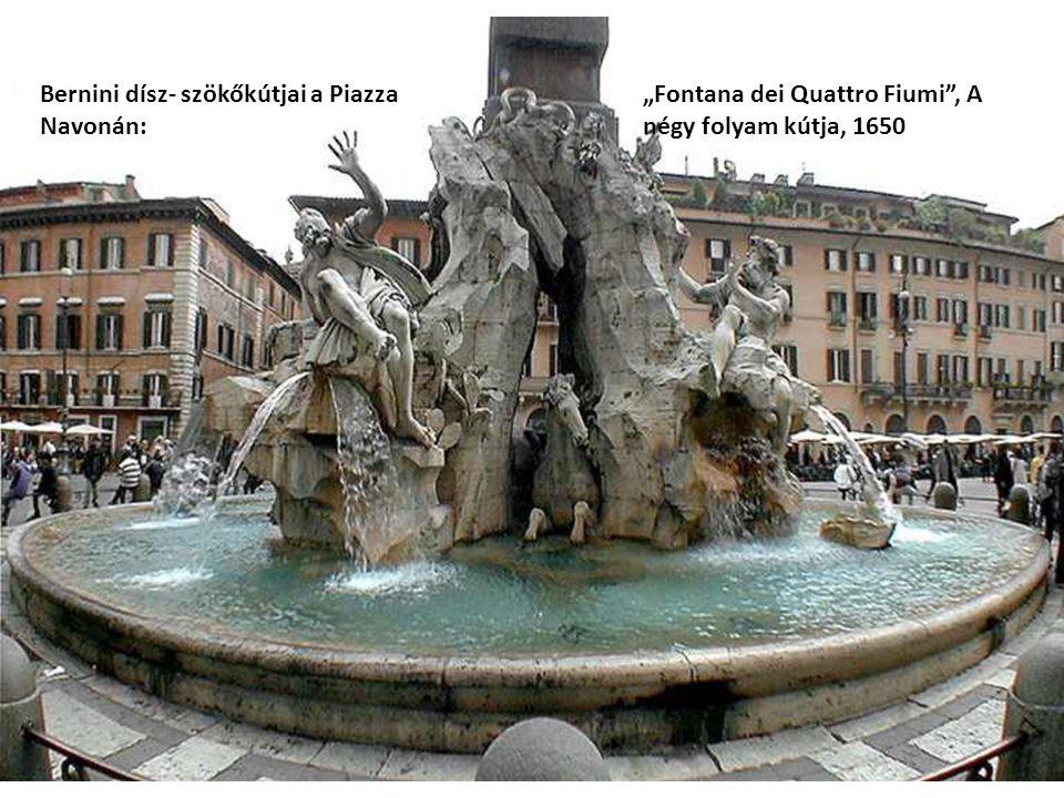 """Bernini dísz- szökőkútjai a Piazza Navonán: """"Fontana dei Quattro Fiumi"""", A négy folyam kútja, 1650"""